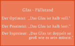 Ein Optimist, Pessimist und Ingenieur: Wie voll ist das Glas?