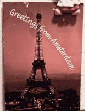Grüße aus Amsterdam. Oder aus Paris?