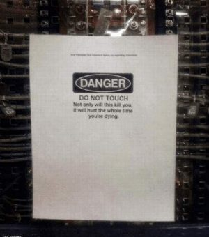 Danger - Maschine will kill you and will hurt you