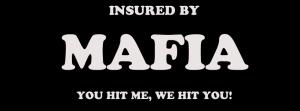 Versichert durch die Mafia