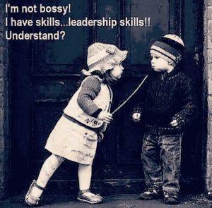 Ich habe Führungsqualitäten! Verstanden?