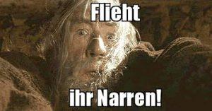 Gandalf: Flieht, ihr Narren