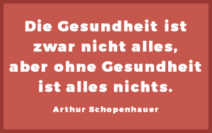 Gesundheit - Arthur Schopenhauer