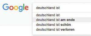 Google Suggest - Deutschland ist ...