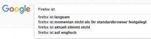 Google Suggest - Firefox ist ...