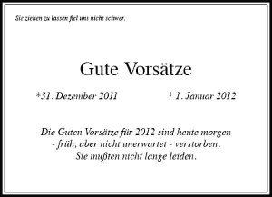 Trauer Anzeige: Die Guten Vorsätze sind heute morgen verstorben.