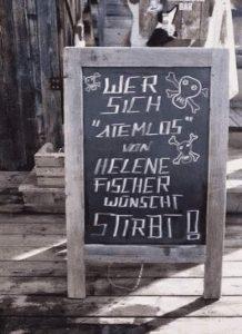 Wer sich ein Lied von Helene Fischer wünscht - Stirbt