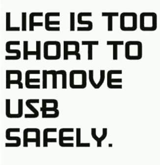 Das Leben ist zu kurz, um USB Sticks sicher zu entfernen