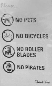 No Pets, .. No Pirates