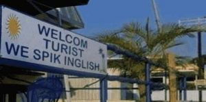 Welcome Tourist. We Speak English.