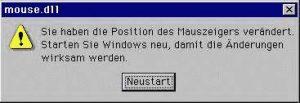 Windows Fehlermeldung: Sie haben die Position des Mauszeigers verändert