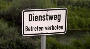Dienstweg - Betreten verboten