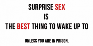 Surprise Ses is the best - Unless you are in prison
