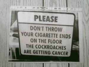 Nicht die Zigaretten auf den Boden werfen